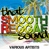 That Smooth Reggae Sound by Various Artists