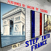 Step into France, Vol. 2 by Union Of Sound