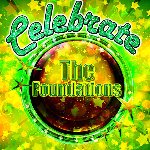 Celebrate: The Foundations by The Foundations