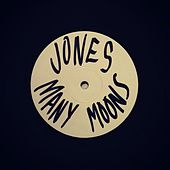 Many Moons by JONES