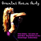 Oriental House Party by Various Artists