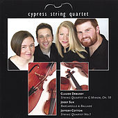 Cypress String Quartet: Debussy, Suk, Cotton by Cypress String Quartet