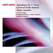 Saint-Saëns: Organ Symphony, Bacchanale from Samson & Dalila, Marche Militaire, Danse Macabbre and Carnaval des Animaux by Various Artists