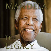 Mandela The Legacy by Various Artists