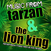 Music from Tarzan & The Lion King by Friday Night At The Movies
