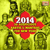 2014 - 30 Auspicious Aartis & Mantras for New Year by Various Artists