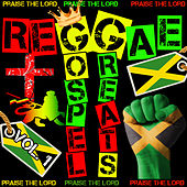 Reggae Gospel Greats, Vol. 1: Praise the Lord von Various Artists