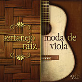 Sertanejo Raiz - Moda de Viola, Vol.1 by Various Artists