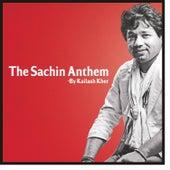 The Sachin Anthem - Single by Kailash Kher