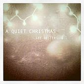 A Quiet Christmas by Lee Hester
