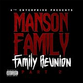 Family Reunion, Pt. 2 by Manson Family