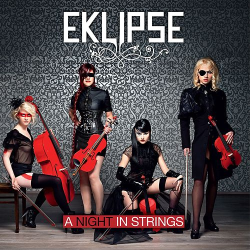 A Night In Strings by EKLIPSE