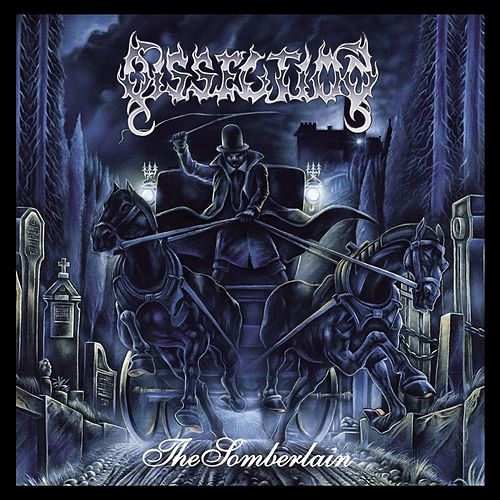 The Somberlain by Dissection