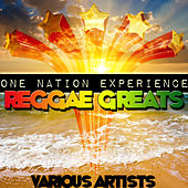 One Nation Experience - Reggae Greats by Various Artists