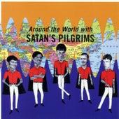 Around the World With... by Satan's Pilgrims