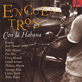 Encuentros Con La Habana by Various Artists