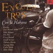 Encuentros Con La Habana by Various Artists