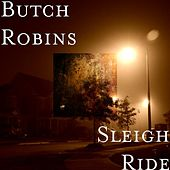 Sleigh Ride by Butch Robins