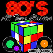 80's All Time Classics von Various Artists