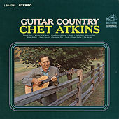 Guitar Country by Chet Atkins