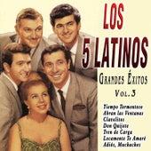 Los 5 Latinos - Grandes Éxitos Vol. 3 by Los 5 latinos