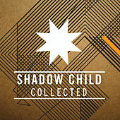 Shadow Child - Collected by Various Artists