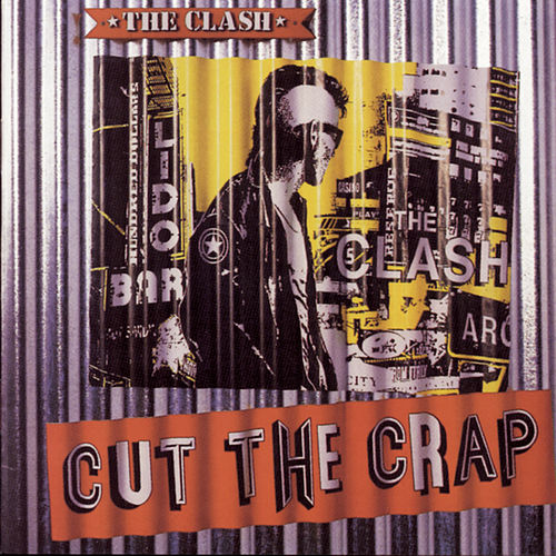 Cut The Crap by The Clash