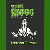 The Excellence of Execution by Riggs