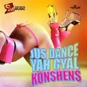 Just Dance Yah Gyal - Single by Konshens