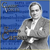 Classic Voices by Enrico Caruso