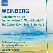 Weinberg: Symphony No. 12 - The Golden Key Suite No. 4 by The St. Petersburg State Symphony Orchestra