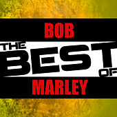 The Best of Bob Marley by Various Artists