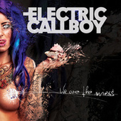 We Are the Mess by Eskimo Callboy