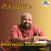 Sameer's Bollywood Collection, Vol. 7 by Various Artists