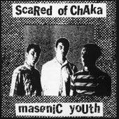 Masonic Youth by Scared of Chaka