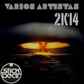 :Stick Beat: Varios Artistas 2K14 by Various Artists