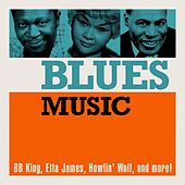 Blues Music by Various Artists