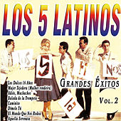 Los 5 Latinos - Grandes Éxitos Vol. 2 by Los 5 latinos