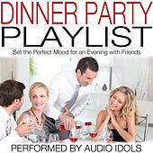 Dinner Party Playlist by Audio Idols