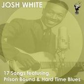 Prison Bound & Hard Time Blues by Josh White