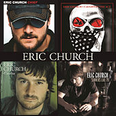 Chief / Caught In The Act / Carolina / Sinners Like Me by Eric Church