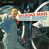 Railroad Man by Hank Snow