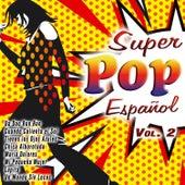 Super Pop Español Vol. 2 by Various Artists