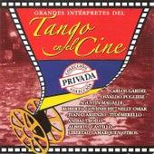 Grandes Intérpretes del Tango en el Cine by Various Artists