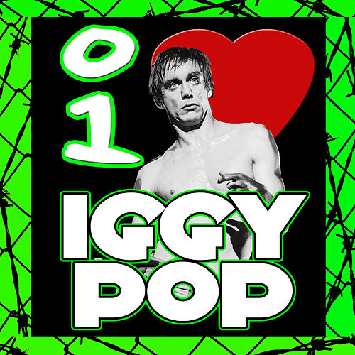 I Love Iggy Pop (Live) by Iggy Pop