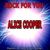 Rock for You - Alice Cooper von Alice Cooper