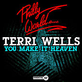 You Make It Heaven by Terri Wells