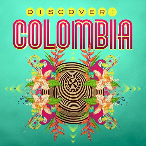 Discover: Colombia by Various Artists