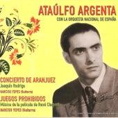Concierto de Aranjuez y Juegos Prohibidos by Ataúlfo Argenta