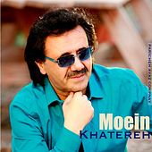 Khatereh by Moein